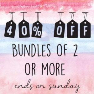 40% OFF Bundles of 2 Or More